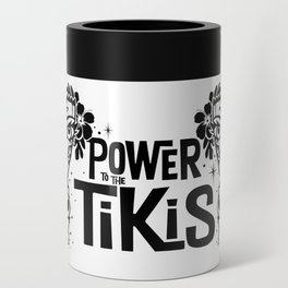 Power to the Tikis Can Cooler