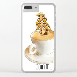 Join Me the Coffee is Fine Clear iPhone Case