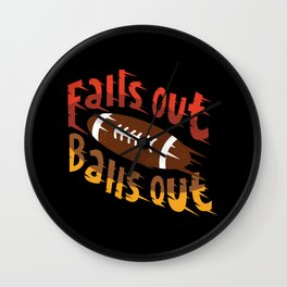 Falls Out Balls Out Funny Football League Draft Illustration Wall Clock