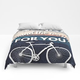 """""""I'd bike around the world for you"""" Comforters"""