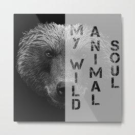 My wild animal soul bear face, carnivore Metal Print