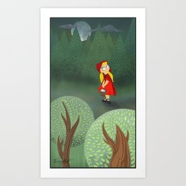 Little Red Riding Hood Lost in the Woods! Art Print