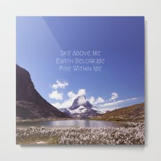 Skyrim Quote: Sky above me, Earth below me, Fire within me Metal Print
