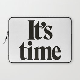 It's Time Laptop Sleeve