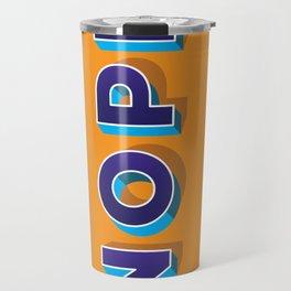 NOPE Travel Mug