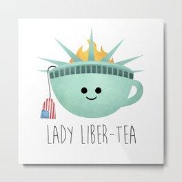 Lady Liber-tea Metal Print