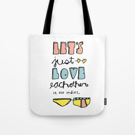In Our Undies Tote Bag