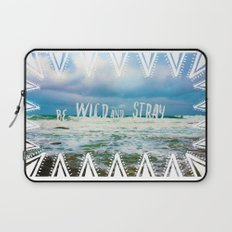 Be Wild and Stray. Laptop Sleeve