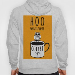 Coffee poster with owl Hoody
