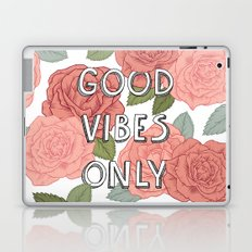 Good vibes only / calligraphy and floral illustration Laptop & iPad Skin