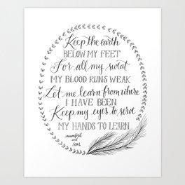 Keep the Earth Below my Feet Art Print
