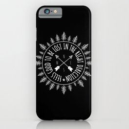 Feels Good To Be Lost In The Right Direction iPhone Case