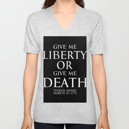 Give me liberty or give me death - Patrick Henry - white Unisex V-Neck