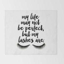 MAKEUP PRINT Eyelash Decor Makeup Vanity Art My Life May Not Be Perfect But My Lashes Throw Blanket