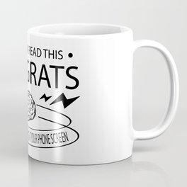 Stop staring at your phone screen Coffee Mug