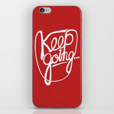 KEEP GO/NG iPhone Skin