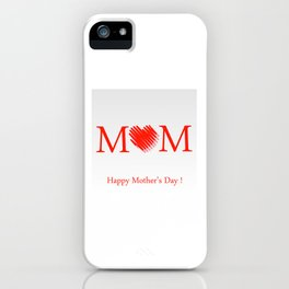 Happy mothers day- Red heart scribbled to form letter O iPhone Case