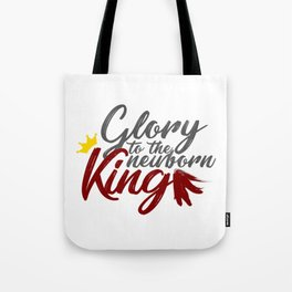 Glory To The Newborn King Hark Herald Angels Tote Bag