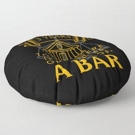 If It Takes 3 Years To Get There It Better Be One Hell Of A Bar Floor Pillow