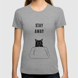 Stay Away Cat by Silvana Arias T-shirt