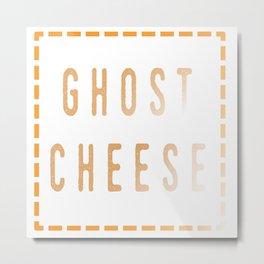 Ghost Cheese Metal Print