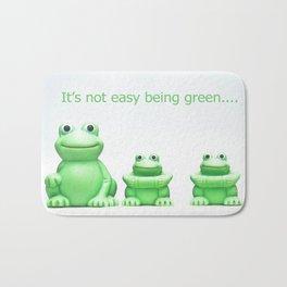 Its not easy being green Bath Mat