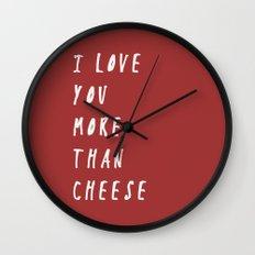 I Love You More Than Cheese Wall Clock