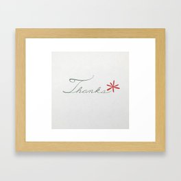 thanks [red*] Framed Art Print