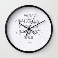 snape Wall Clocks featuring Where your treasure is, there will your heart be also by Earthlightened