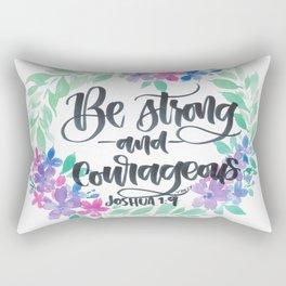 Joshua 1:9 Be Strong and Courageous Rectangular Pillow