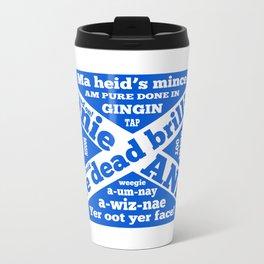 Scottish slang and phrases Travel Mug