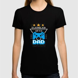 I Leveled Up To Dad Promoted To Gamepad Gaming Console T-shirt