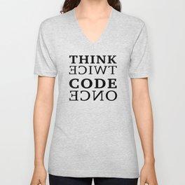 Think twice Code once Unisex V-Neck
