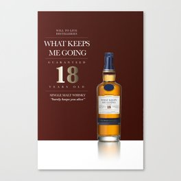 What Keeps Me Going Concept Whisky Ad Canvas Print