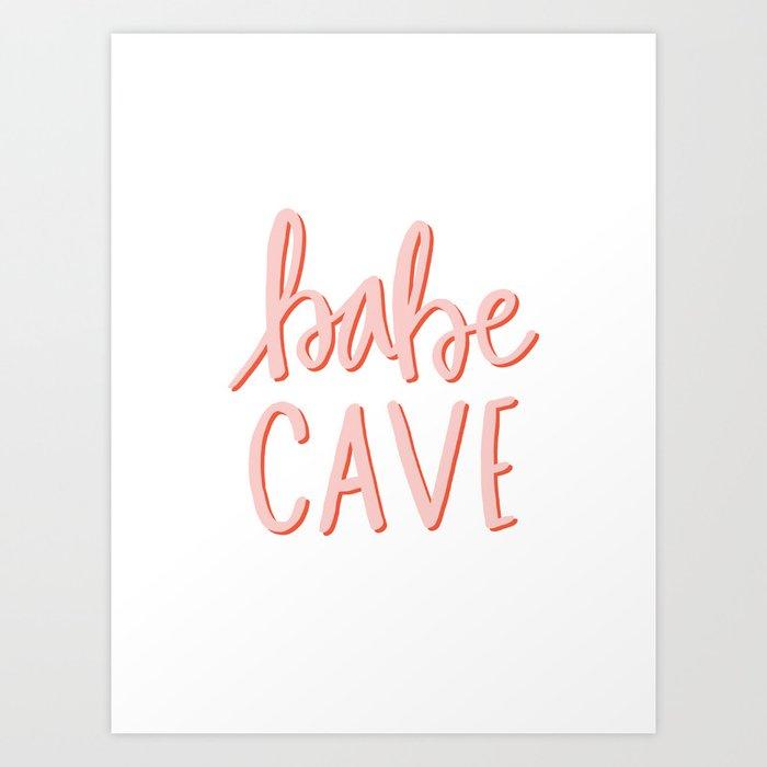 Babe Cave - hand lettered typography Kunstdrucke