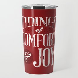 Tidings of Comfort & Joy Travel Mug