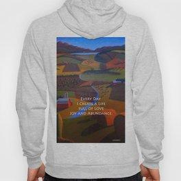 Love, Joy and Abundance Mantra - Cynthia Price Painting Hoody
