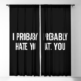 Hate You Funny Quote Blackout Curtain