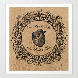 One Life, One Heart Art Print