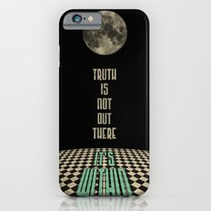 Truth is not out there... it's within. Slim Case iPhone 6s