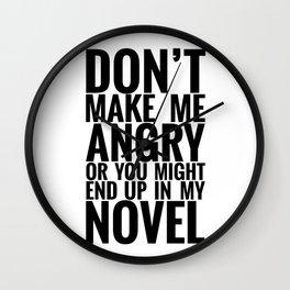 Don't Make Me Angry Wall Clock