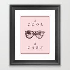 2 cool 2 care Framed Art Print