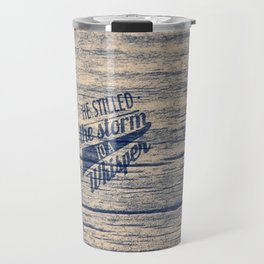 He Stilled the Storm - Psalm 107:29 Travel Mug
