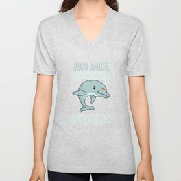 Only a girl who loves dolphins Unisex V-Neck