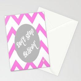 Don't stop Believn' Stationery Cards