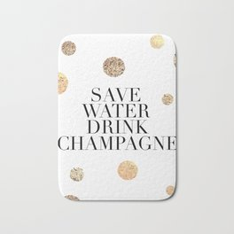 BUT FIRST CHAMPAGNE, Save Water Drink Champagne,Alcohol Sign,Drink Sign,Celebrate Life Quote,Bar Dec Bath Mat