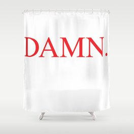 DAMN. Kendrick Lamar Shower Curtain