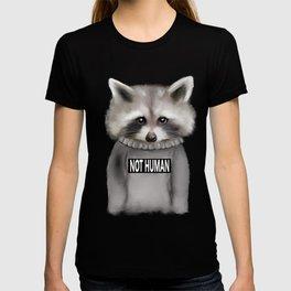 Raccoon Not human T-shirt