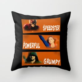 The Speedster, the Powerful, and the Grumpy Throw Pillow