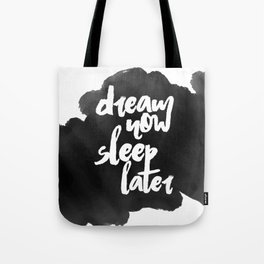 DREAM now Tote Bag